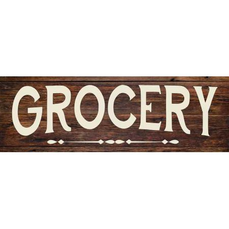 Grocery Store Mercantile Rustic Looking Wood Sign Wall Décor Gift 6 x 18 Wood Sign B3-06180028063 ()