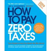How to Pay Zero Taxes: How to Pay Zero Taxes (Paperback)