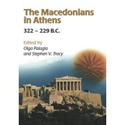 The Macedonians in Athens, 322-229 B.C. - eBook