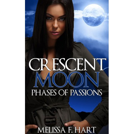 Crescent Moon (Phases of Passions, Book 2) (Werewolf Romance - Paranormal Romance) - eBook - Halloween Moon Phase 2017