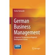 German Business Management : A Japanese Perspective on Regional Development Factors