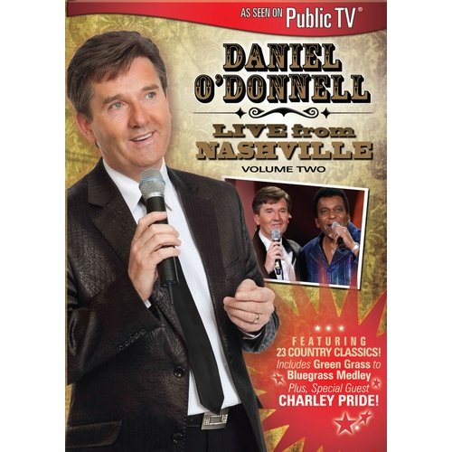 Daniel O'Donnell: Live From Nashville, Vol. 2 (Widescreen)