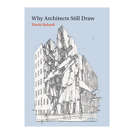 Architect Drawing (Why Architects Still Draw : Two Lectures on Architectural)
