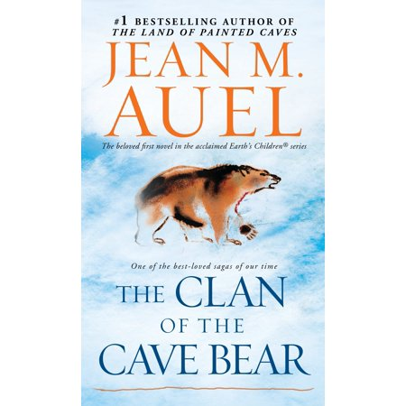 The Clan of the Cave Bear : Earth's Children, Book One