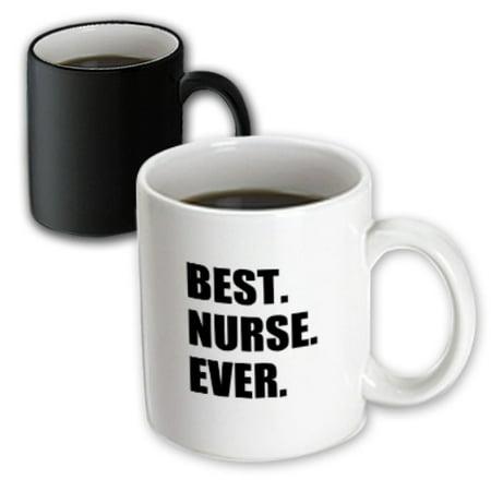 3dRose Best Nurse Ever - worlds greatest nursing staff worker fun nurses day, Magic Transforming Mug,