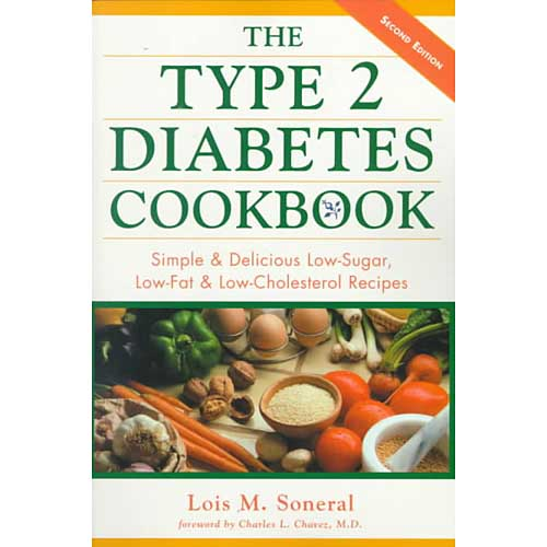 The Type 2 Diabetes Cookbook: Simple and Delicious Low-sugar, Low-fat, and Low-cholesterol Recipes