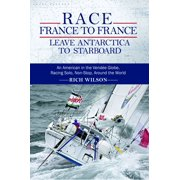 Race France To France: Leave Antarctica To Starboard - eBook