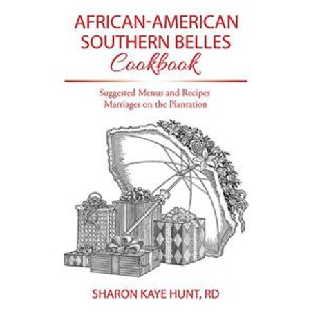 African-American Southern Belles Cookbook - eBook (Southern Belle Movies)