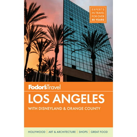 Fodor's los angeles : with disneyland & orange county: