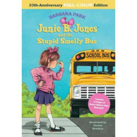 Junie B. Jones and the Stupid Smelly Bus: 20th-anniversary Full-color Edition by