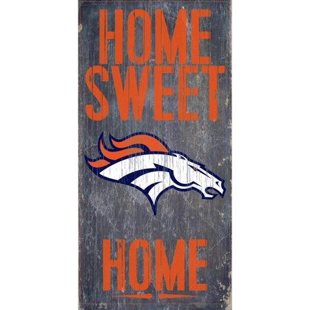 Denver Broncos 6'' x 12'' Home Sweet Home Sign - No Size Denver Broncos Parking Sign