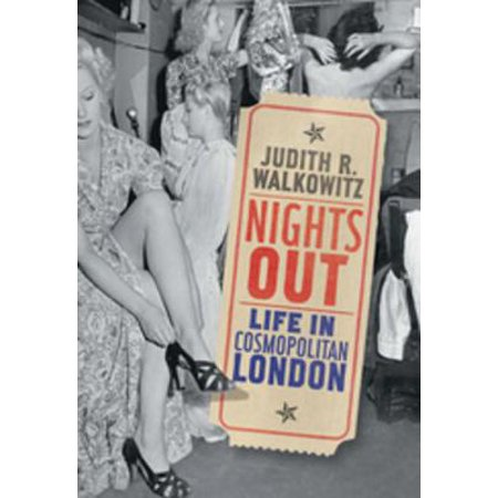 Nights Out: Life in Cosmopolitan London - eBook