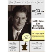 University Lecture Series With Dr. Nicholas Perricone The Wrinkle Cure   Healthy Aging: The Perricone Prescription  ... by