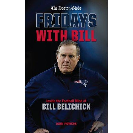 Fridays with Bill : Inside the Football Mind of Bill Belichick - Bill Belichick Tom Brady Halloween