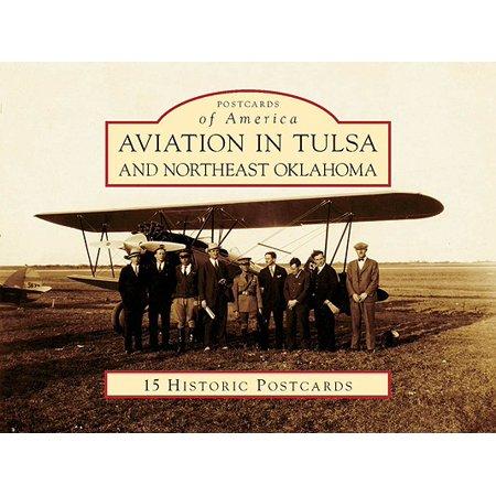 Aviation Card - Aviation in Tulsa and Northeast Oklahoma (Postcards of America: Oklahoma)