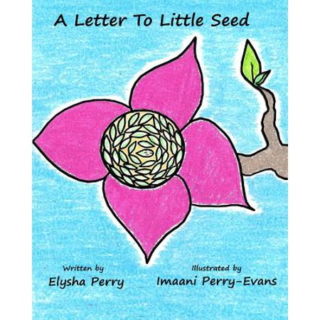 A Letter to Little Seed