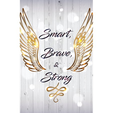 Smart, Brave & Strong Motivational Inspirational Wall Decor Home Art Print