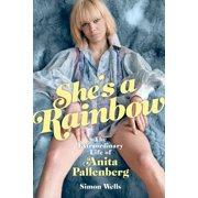 She's a Rainbow: The Extraordinary Life of Anita Pallenberg - eBook