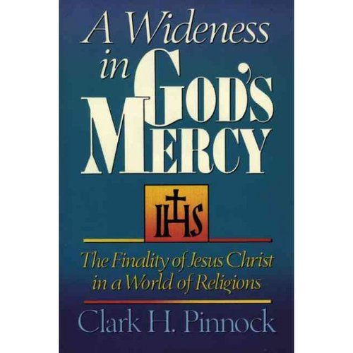 A Wideness in God's Mercy: The Finality of Jesus Christ in a World of Religions