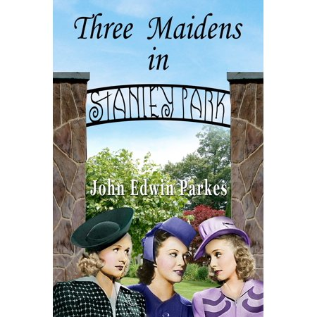 Three Maidens in Stanley Park - eBook - Stanley Park Halloween