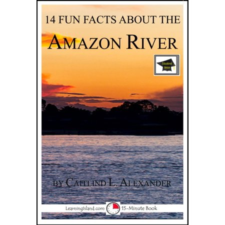 14 Fun Facts About the Amazon River: Educational Version - (Interesting Facts About The Amazon River Dolphin)