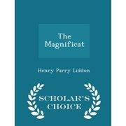 The Magnificat - Scholar's Choice Edition