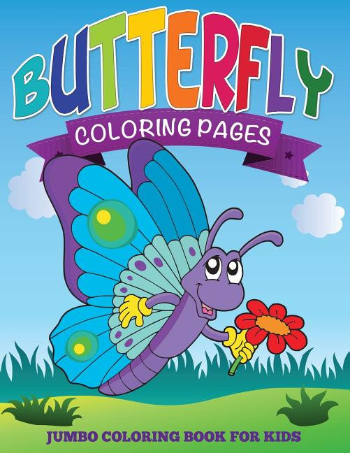 Butterfly Coloring Pages (Jumbo Coloring Book For Kids) (Paperback) -  Walmart.com - Walmart.com