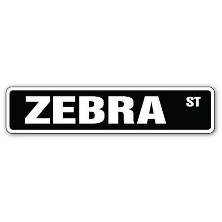 ZEBRA Street Sign lover collector collectible lover love | Indoor/Outdoor | 24