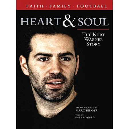 Heart   Soul  The Kurt Warner Story