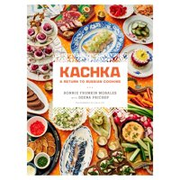 Kachka : A Return to Russian Cooking (Hardcover)