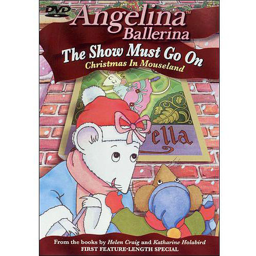 Angelina Ballerina: The Show Must Go On - Christmas In Mouseland (Full Frame)