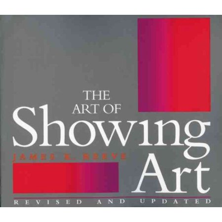 The Art of Showing Art Starting with the basics, The Art of Showing Art will lead you, step by step through a systematic method, to solutions for your art display problems.