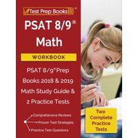 PSAT 8/9 Math Workbook: PSAT 8/9 Prep Books 2018 & 2019 Math Study Guide & 2 Practice Tests (Paperback)