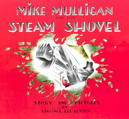 Mike Mulligan and His Steam Shovel (Anniversary) (Paperback)