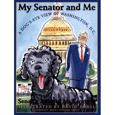 My Senator and Me: A Dog's Eye View of Washington, D.C. : A Dog's Eye View of Washington, D.C. - Halloween Dog Parade Washington Dc