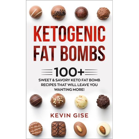 Fart Bombs (Ketogenic Fat Bombs: 100+ Sweet & Savory Keto Fat Bomb Recipes That Will Leave You Wanting More! -)