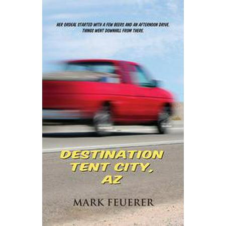 Destination Tent City, AZ - - Party City In Az