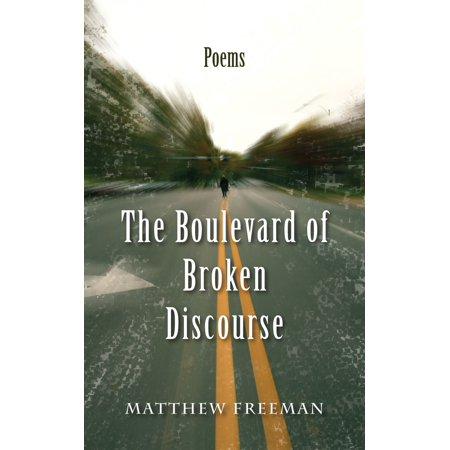 The Boulevard of Broken Discourse - eBook