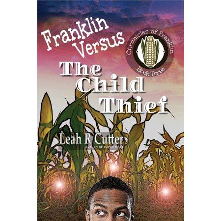 Franklin Versus The Child Thief - eBook