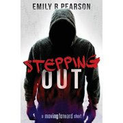 Stepping Out: A Moving Forward Short - eBook