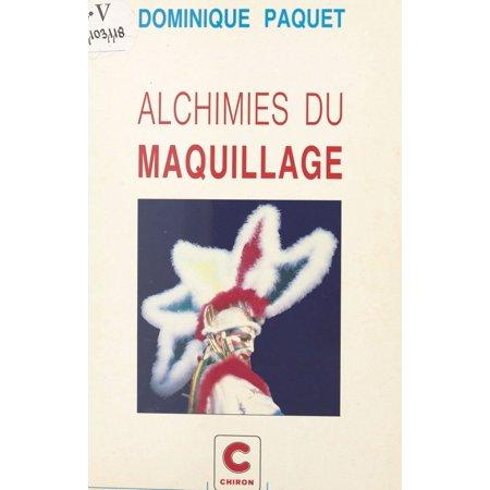 Alchimies du maquillage - eBook