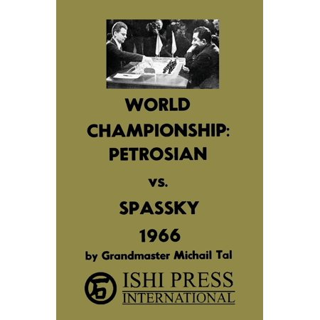 World Chess Championship Petrosian vs Spassky