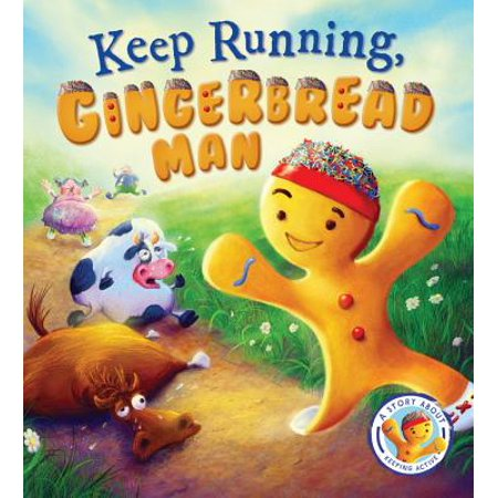 Fairytales Gone Wrong: Keep Running, Gingerbread Man! : A Story about Keeping Active - Prince Fairytale