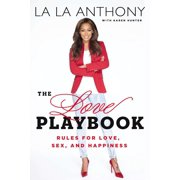 The Love Playbook : Rules for Love, Sex, and Happiness