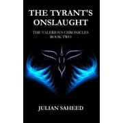 The Tyrant's Onslaught (The Valerious Chronicles: Book Two) - eBook