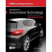 Fundamentals of Automotive Technology: Principles and Practice (Hardcover)