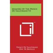 Memoirs of the Prince de Talleyrand V3