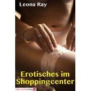 Erotisches im Shoppingcenter - eBook