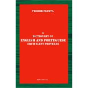 A Dictionary of English and Portuguese Equivalent Proverbs - eBook