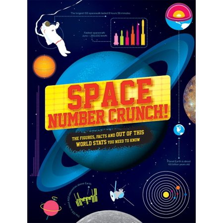 Space Number Crunch : The Figures, Facts, and Out of This World STATS You Need to - Halloween Did You Know Facts